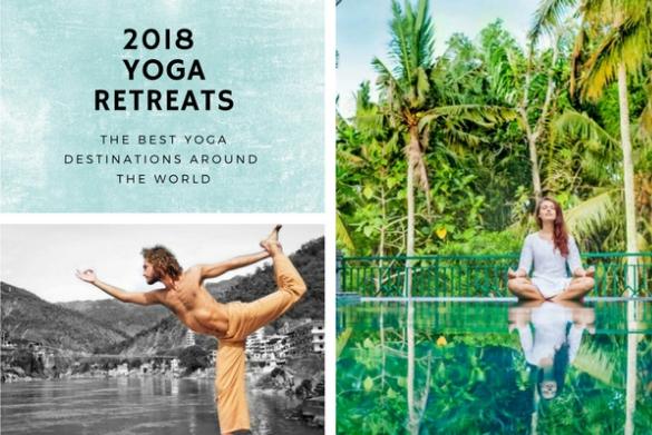 10 Best Yoga Retreats Destinations in the World 2018