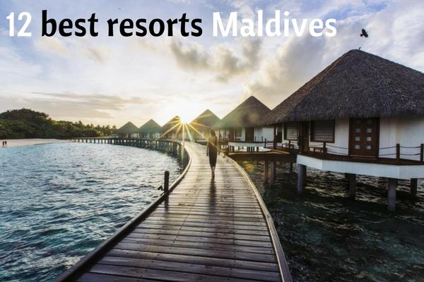 Your guide to 12 Best Resorts to stay in Maldives