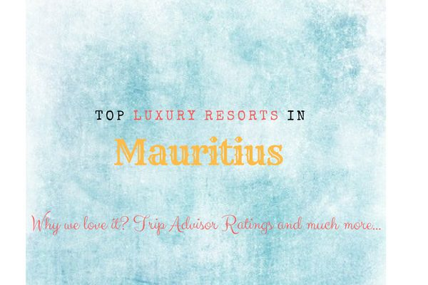10 Best Luxury Hotels in Mauritius