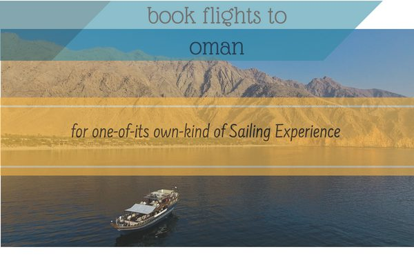 Reasons to Book Flights to Oman