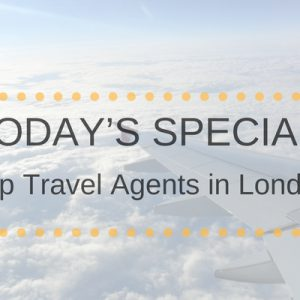Best Travel Agents in London - The Ultimate List 2018